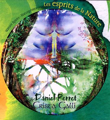 Daniel Perret & Crista Galli: Les Esprits de la Nature