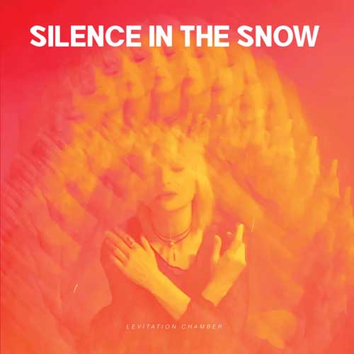 Silence In The Snow: Levitation Chamber 【予約受付中】