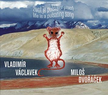 Vladimir Vaclavek: Zivot Je Pulsujici Pisen