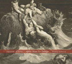 raison d'etre: Apres Nous Le Deluge(Trinity Edition)(2CD) 【予約受付中】