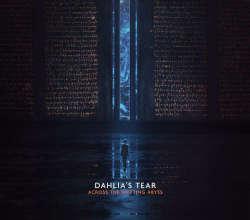 Dahlia's Tear: Across the Shifting Abyss   【予約受付中】