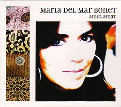 Maria Del Mar Bonet: Amic,Amat