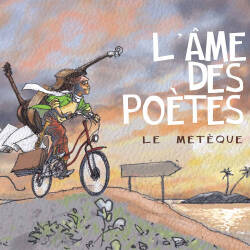 L'Ame Des Poetes: Le meteque 【予約受付中】