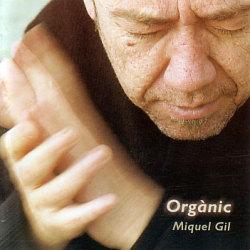 Miquel Gil: Organic