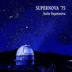 SUPERNOVA '75: Suite Supernova  【予約受付中】