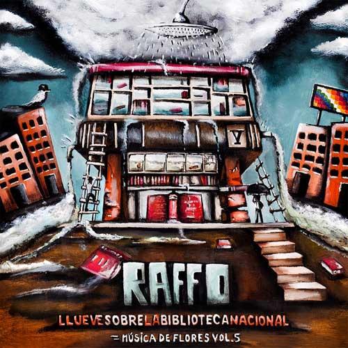 Raffo: Llueve sobre la Biblioteca Nacional - Musica de Flores Volumen 5 【予約受付中】
