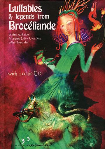 Lullabies & Legends from Broceliande (BOOK & CD)【予約受付中】