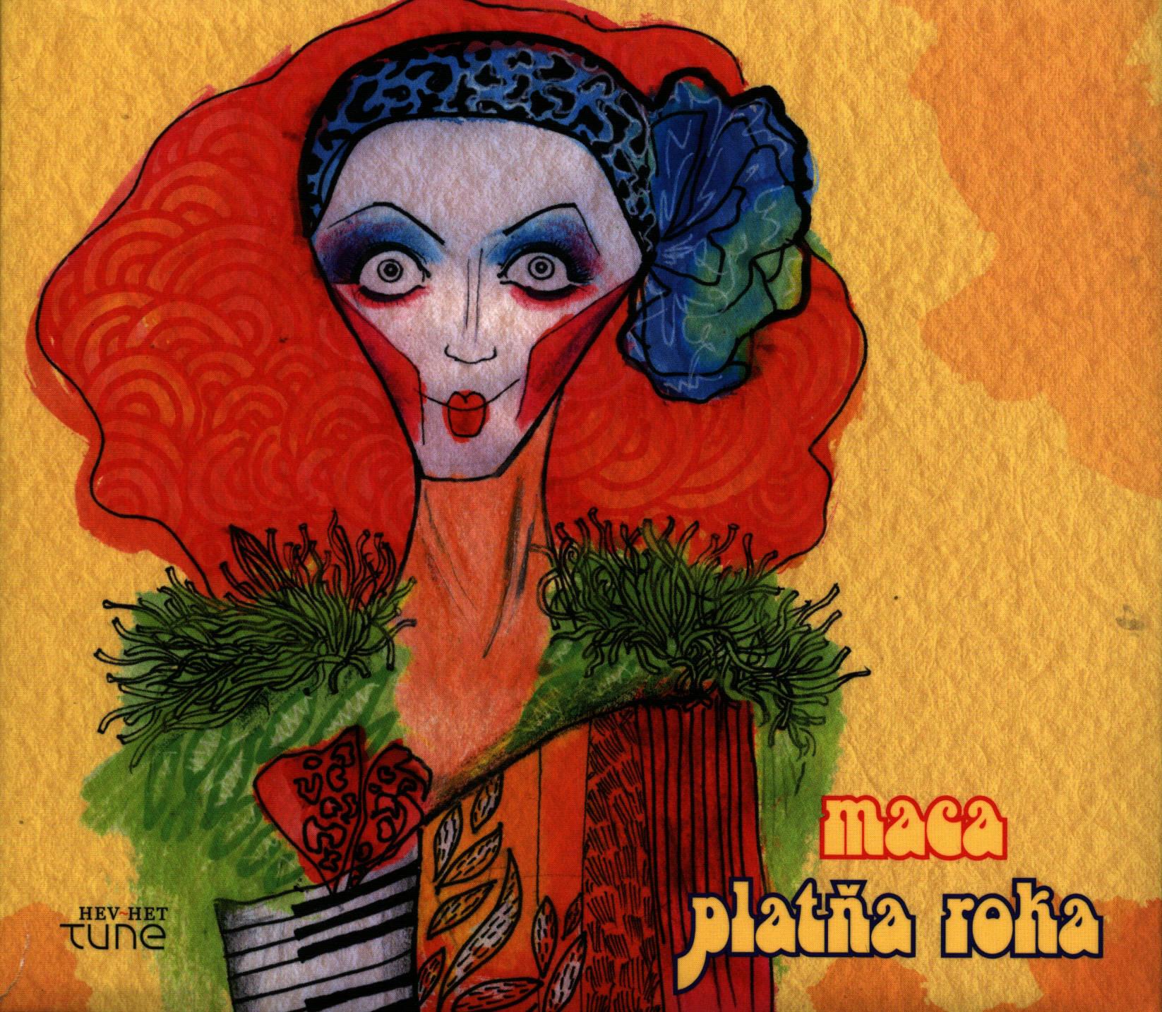 Maca: Platna Roka 【予約受付中】