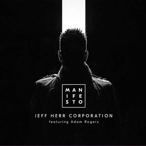 Jeff Herr Corporation: Manifesto  【予約受付中】