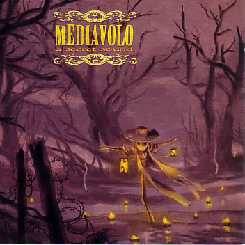 Mediavolo: A Secret Sound 【予約受付中】