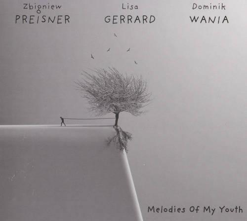 Zbigniew Preisner, Lisa Gerrard, Dominik Wania: Melodies Of My Youth 【予約受付中】