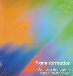 Trans-formation: Message from the Hangar 【予約受付中】