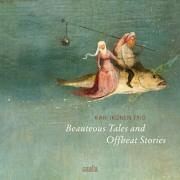 Kari Ikonen Trio: Beauteous Tales and Offbeat Stories 【予約受付中】