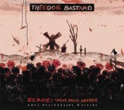 Theodor Bastard: Beloe: Hunting For Fierce Beasts (10th Anniversary Edition) 【予約受付中】