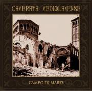 Camerata Mediolanense: Campo Di Marte (2CD)【予約受付中】