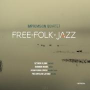 Improvision Quartet: Free-Folk-Jazz【予約受付中】