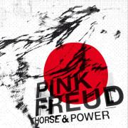 Pink Freud: Horse & Power 【予約受付中】