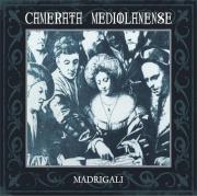 Camerata Mediolanense: Madrigali (2CD) 【予約受付中】