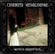 Camerata Mediolanense: Musica Reservata (2CD) 【予約受付中】