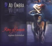 Ad Ombra: Rites Of Genesis (Equinox Tremendum) 【予約受付中】