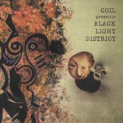 Coil Presents Black Light District: A Thousand Lights In A Darkened Room 【予約受付中】