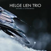 Helge Lien Trio: Badgers And Other Beings 【予約受付中】