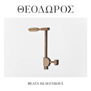 Beata Hlavenkova: THEODOROS 【予約受付中】