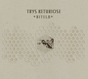 Trys Keturiose: Bitela 【予約受付中】