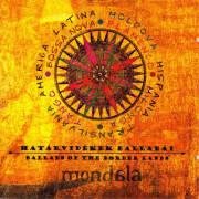 Mondala: Ballads Of The Border Lands 【予約受付中】
