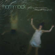 Hammock: Chasing After Shadows...Living With The Ghosts 【予約受付中】