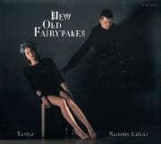 Tasiya & Sammy Lukas: New Old Fairytales 【予約受付中】