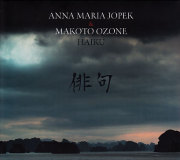 Anna Maria Jopek & Makoto Ozone: HAIKU
