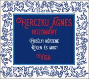 Herczku Agnes: Hozomany(2CD) 【予約受付中】