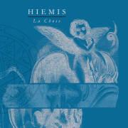 Hiemis: La Chose 【予約受付中】
