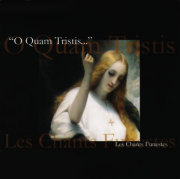 O Quam Tristis: Les Chants Funestes 【予約受付中】