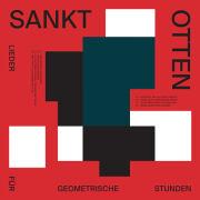 Sankt Otten: Lieder Fur Geometrische Stunden 【予約受付中】