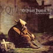 O Quam Tristis: Meditations Ultimes 【予約受付中】