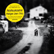 Helge Lien Trio: Natsukashii  【予約受付中】