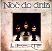 Liberte: Noc Do Dnia 【予約受付中】