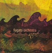 Fugato Orchestra: Noe 【予約受付中】