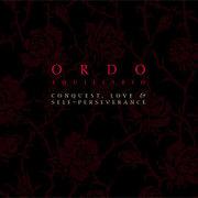 Ordo Equilibrio: Conquest, Love & Self Perseverance 【予約受付中】
