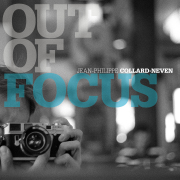 Jean-Philippe Collard-Neven: Out of Focus 【予約受付中】