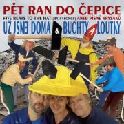 Uz Jsme Doma & Buchty A Loutky: Pet Ran Do Cepice 【予約受付中】