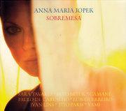 Anna Maria Jopek: Sobremesa 【予約受付中】