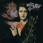 The Dark Red Seed: Stands With Death  【予約受付中】