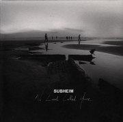 Subheim: No Land Called Home 【予約受付中】