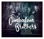 Cimbalom Brothers: Testveriseg 【予約受付中】