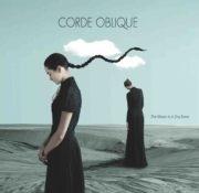 Corde Oblique: The moon is a dry bone 【予約受付中】