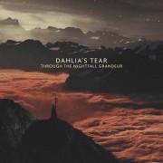 Dahlia's Tear: Through The Nightfall Grandeur  【予約受付中】