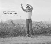 Vilem Spilka Quartet: Cekani na Toma 【予約受付中】